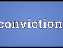 do you have a conviction?